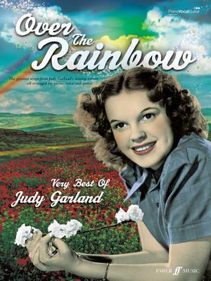 Over the Rainbow: The Very Best of Judy Garland: (Piano, Voice, Guitar)