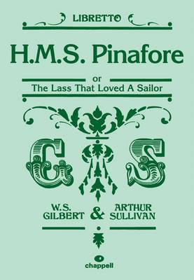 H.M.S Pinafore (libretto): Mixed Voices & Accompaniment