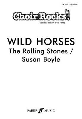Choir Rocks! Wild Horses