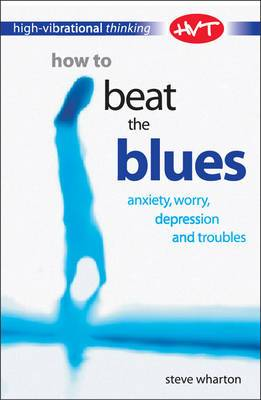How to Beat the Blues
