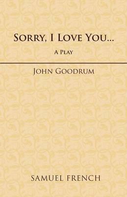 Sorry, I Love You...