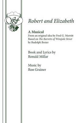 Robert and Elizabeth: A New Musical: Libretto
