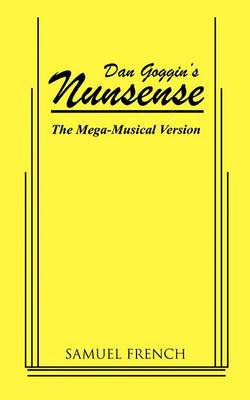 Nunsense: The Mega-Musical Version