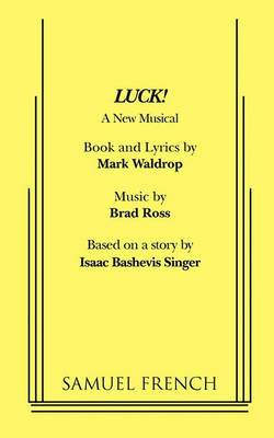 Luck! A New Musical