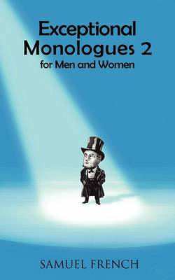 Exceptional Monologues 2 for Men and Women