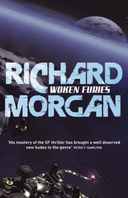 Woken Furies: Netflix Altered Carbon book 3