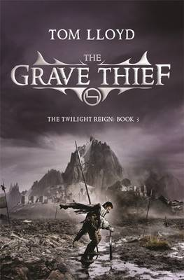 The Grave Thief: Book Three of The Twilight Reign
