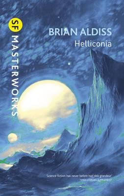 Helliconia: Helliconia Spring, Helliconia Summer, Helliconia Winter