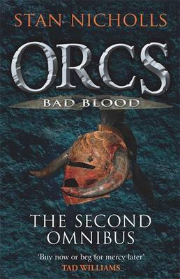 Orcs Bad Blood: The Second Omnibus