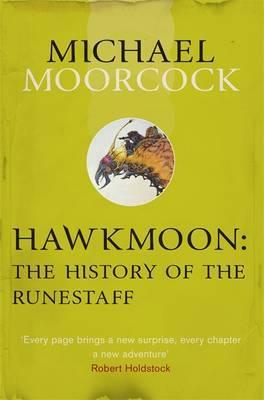 Hawkmoon: The History of the Runestaff