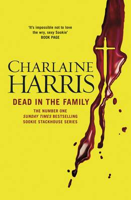 Dead in the Family: A True Blood Novel