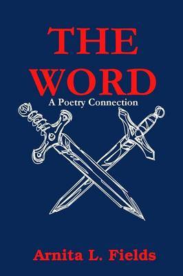 THE WORD...A Poetry Connection