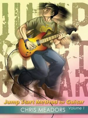 Jump Start Method for Guitar, Volume 1
