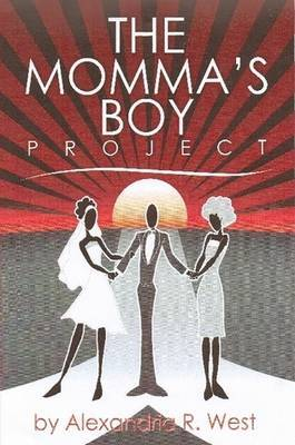 The Momma's Boy Project