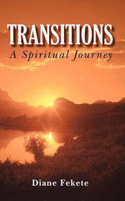 Transitions a Spiritual Journey
