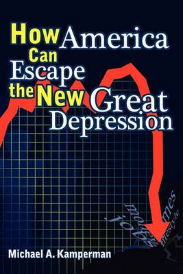 How America Can Escape the New Great Depression