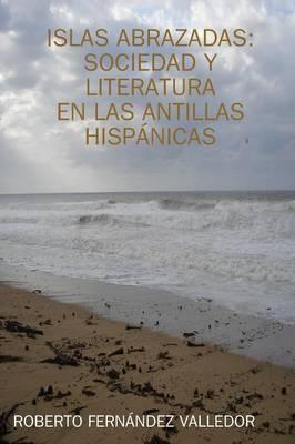 Islas Abrazadas: Sociedad y Literatura