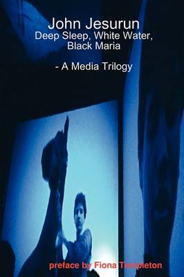 John Jesurun: A Media Trilogy