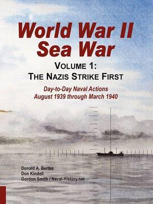 World War II Sea War: Volume 1, the Nazis Strike First
