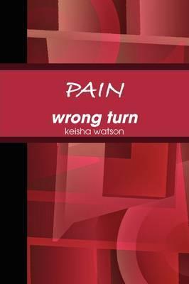 PAIN Wrong Turn