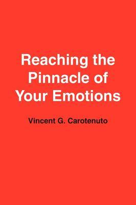 Reaching the Pinnacle of Your Emotions