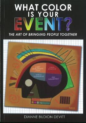 What Color is Your Event: The Art of Bringing People Together