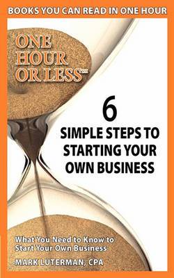 6 Simple Steps to Starting Your Own Business