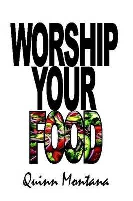 Worship Your Food