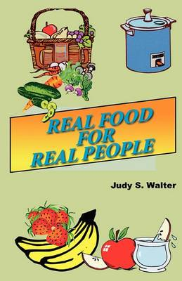 Real Food for Real People
