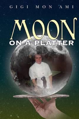 Moon on a Platter
