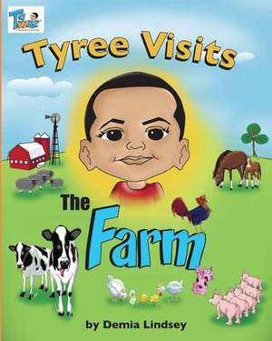 Tyree Visits the Farm
