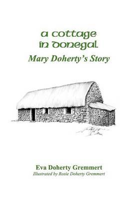A Cottage in Donegal: Mary Doherty's Story