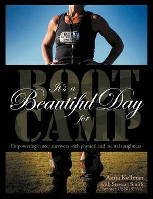 It's a Beautiful Day for Boot Camp