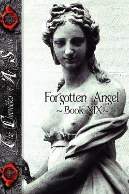 Forgotten Angel: Book XIX of the Chronicles of Arsolon