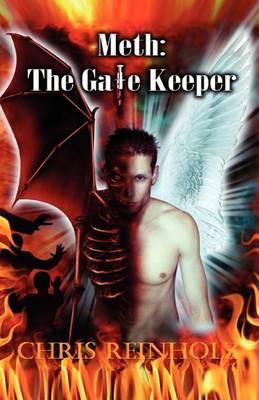 Meth- The Gatekeeper