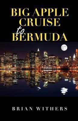 Big Apple Cruise to Bermuda