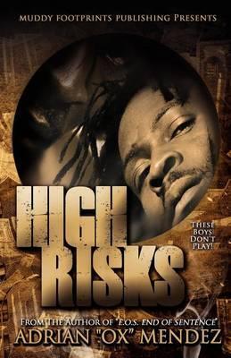 High Risks