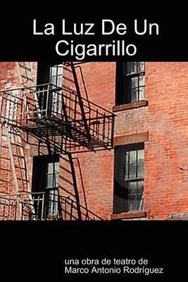 La Luz de Un Cigarrillo