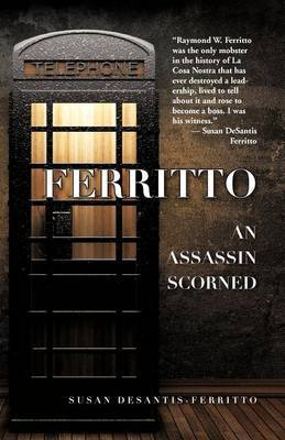 Ferritto/An Assassin Scorned