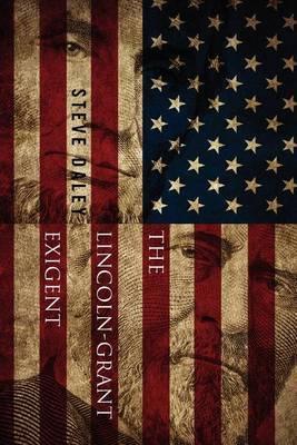 The Lincoln-Grant Exigent