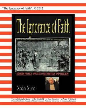 The Ignorance of Faith