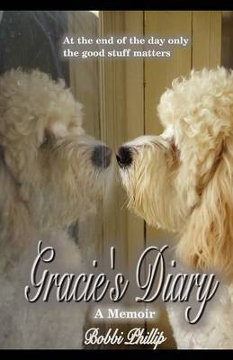 Gracie's Diary: A Memoir