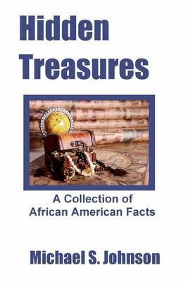 Hidden Treasures: A Collection of African American Facts