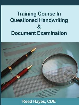 Training Course in Questioned Handwriting & Document Examination