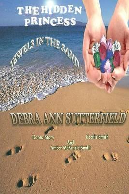 The Hidden Princess: Jewel's in the Sand