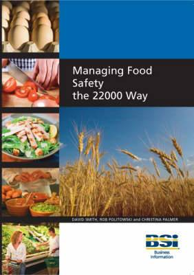 Managing Food Safety the 22000 Way