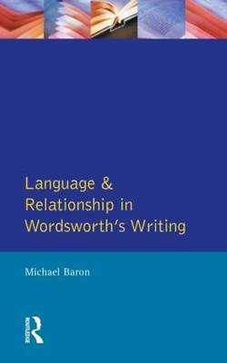 Language and Relationship in Wordsworth's Writing: Elective Affinities