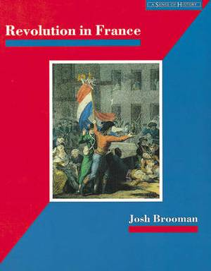 Revolution in France: The Era of the French Revolution and Napoleon, 1789-1815