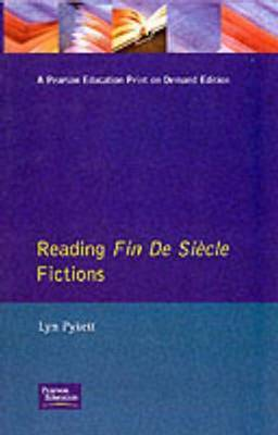 Reading Fin de Siecle Fictions