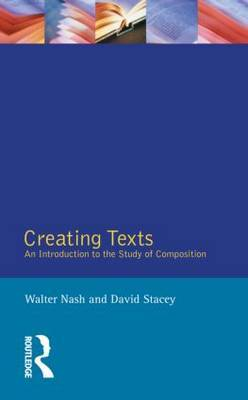 Creating Texts: Introduction to the Study of Composition